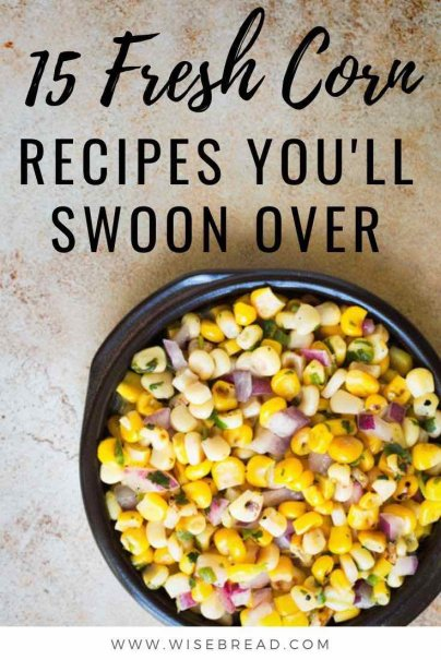 Nothing beats an ear of corn, especially when it's dripping with melting butter and salt. But here are 15 fresh corn recipes to use up that bounty in delicious, frugal ways. | #corn #cheaprecipes #cornfritters