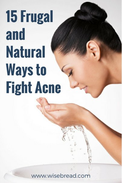 15 Frugal and Natural Ways to Fight Acne
