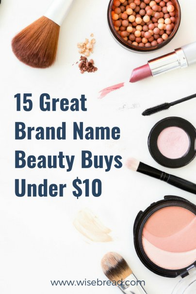 15 Great Brand Name Beauty Buys Under $10