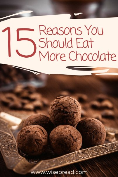 15 Reasons You Should Eat More Chocolate