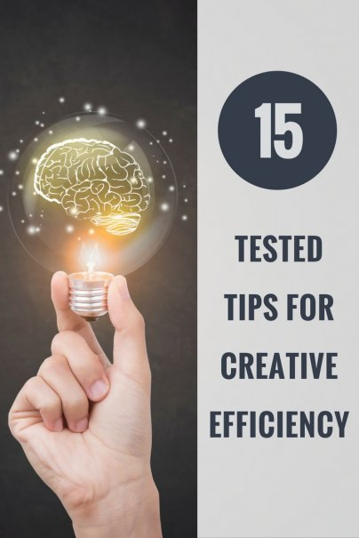 15 Tested Tips for Creative Efficiency