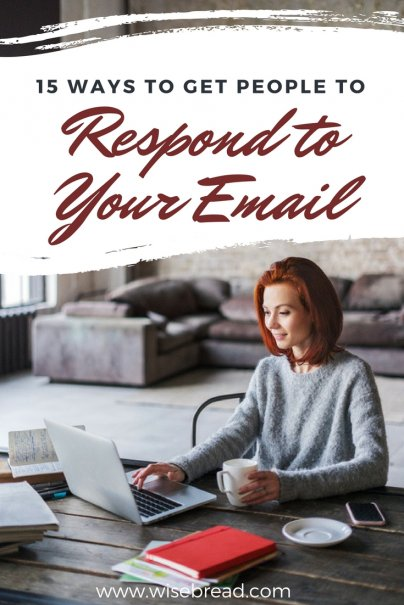 15 Ways to Get People to Respond to Your Email