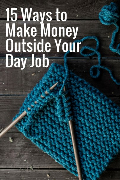 15 Ways to Make Money Outside Your Day Job