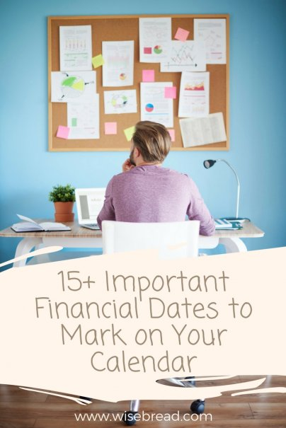 15+ Important Financial Dates to Mark on Your Calendar