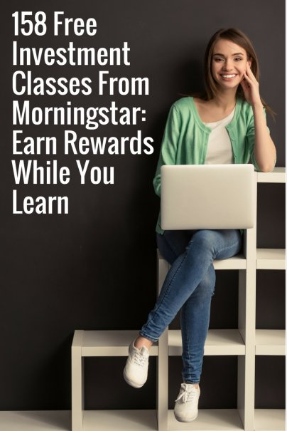158 Free Investment Classes From Morningstar: Earn Rewards While You Learn