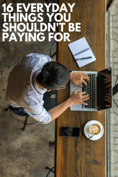 16 Everyday Things You Should Not Be Paying For