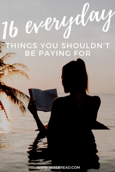 Want to save money? Consider this list of everyday things you shouldn't be paying for, so you can live more frugally. | #frugaltips #savemoney #frugal