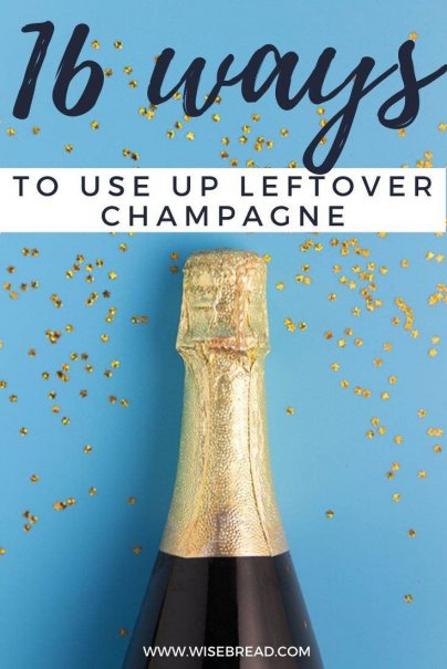 Do you always find half full bottles of (no longer) bubbly left around the house after every party? Here are 28 recipes to use up flat champagne.| #lifehacks #frugalfood #thriftyfood #kitchenhacks