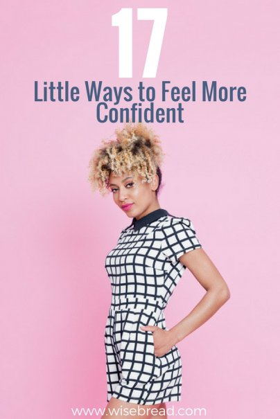 17 Little Ways to Feel More Confident