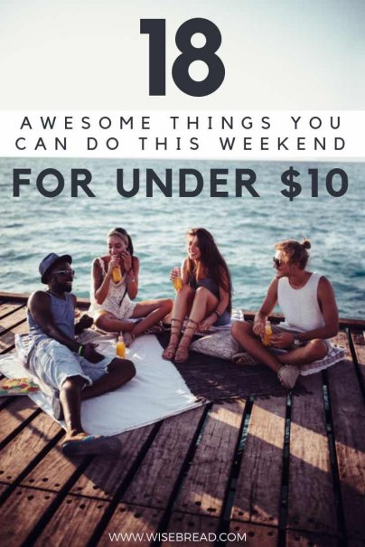 Looking for some cheap and fun things to do when you are broke? We've got awesome activities for adults, for kids, for couples and teens, that you can do for under $10. How fabulously frugal is that! | #cheapactivities #weekendfun #frugalliving #funactivities