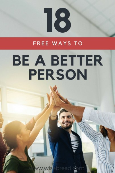 18 Free Ways to Be a Better Person
