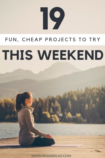 Want some cheap projects to do this weekend? We've go a mix of DIY, self care, and fun activities to keep you busy. These can be for teens, for men, for kids, and you! Check out our awesome tips and ideas here. | #frugalliving #funactivities #frugalactivities