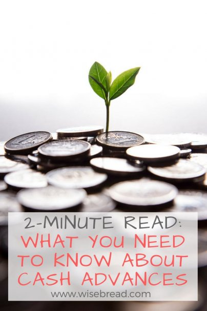 2-Minute Read: What You Need to Know About Cash Advances
