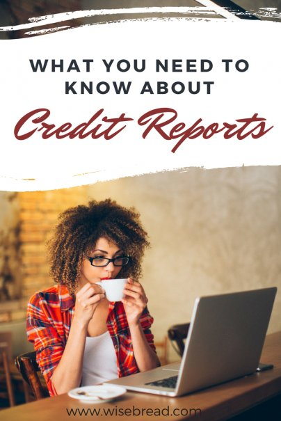 2-Minute Read: What You Need to Know About Credit Reports