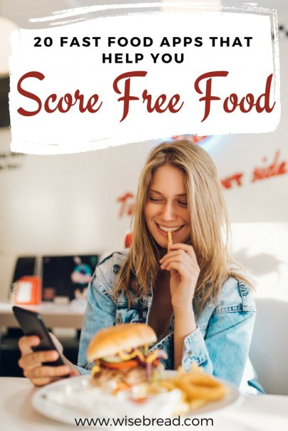 20 Fast Food Apps That Help You Score Free Food