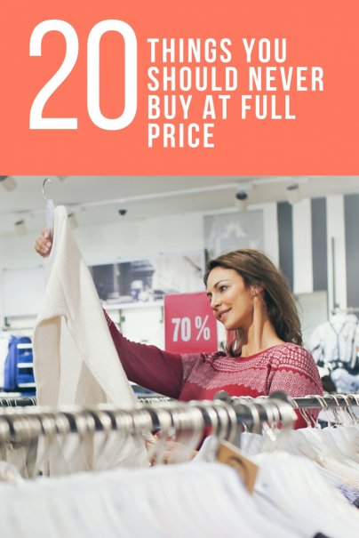 20 Things You Should Never Buy at Full Price