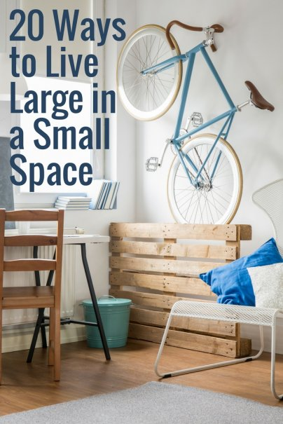 20 Ways to Live Large in a Small Space