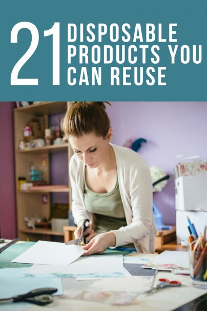 21 Disposable Products You Can Reuse