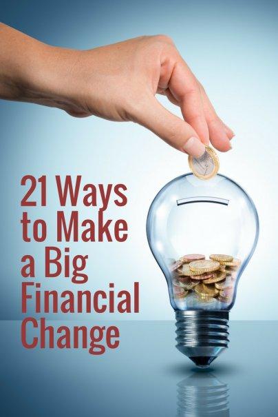 21 Ways to Make a Big Financial Change
