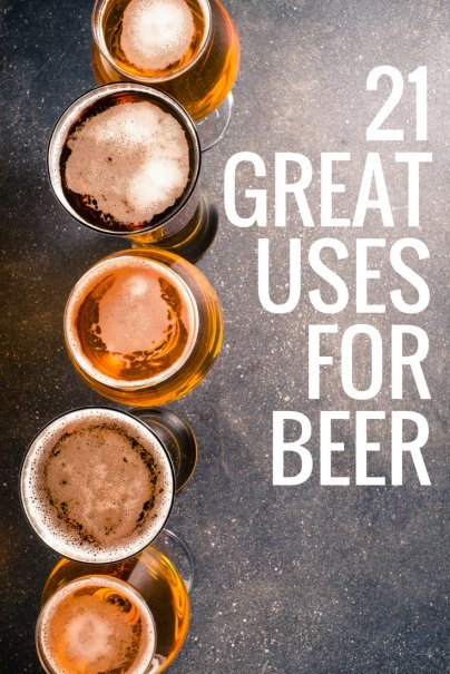 21 great uses for beer