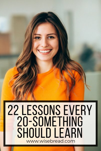 22 Lessons Every 20-Something Should Learn