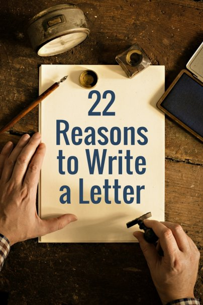 22 Reasons to Write a Letter