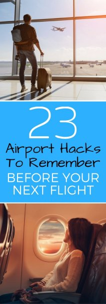 23 Airport Hacks to Remember Before Your Next Flight