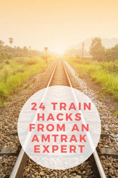 24 Train Hacks From An Amtrak Expert