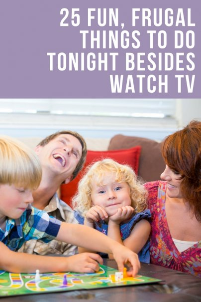 25 Fun, Frugal Things to Do Tonight Besides Watch TV