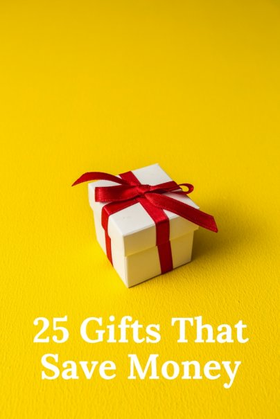25 Gifts That Save Money