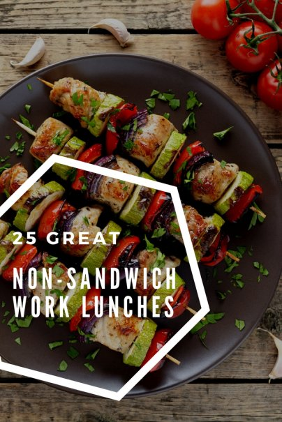 25 Great Non-Sandwich Work Lunches