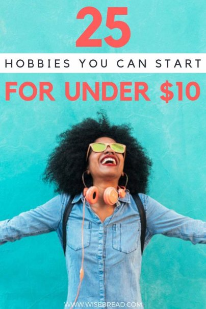 Want to start a new hobby, but don't want to break the bank? We've got a list of cheap, fun and satisfying hobbies, that you can start this year without spending much money! We've got awesome ideas of free things to do, and activities that will cost only $5 or $10! Check out our tips and start planning some time! | #hobbies #frugalfun #weekendactivities