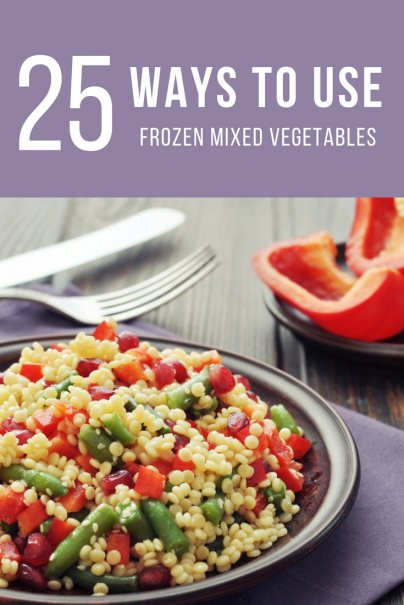 25 Ways to Use Frozen Mixed Vegetables