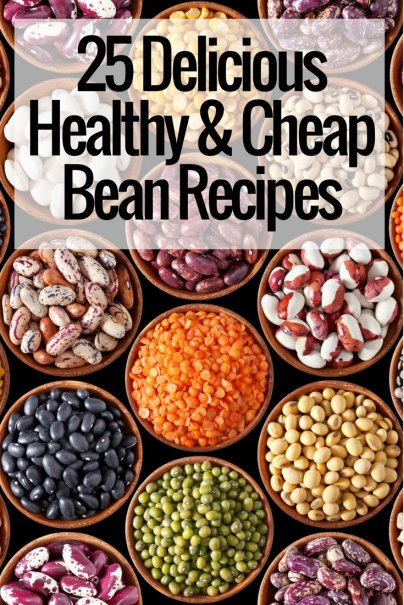 25+ Delicious, Healthy, and Cheap Bean Recipes