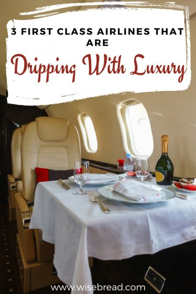 3 First Class Airlines That Are Dripping With Luxury