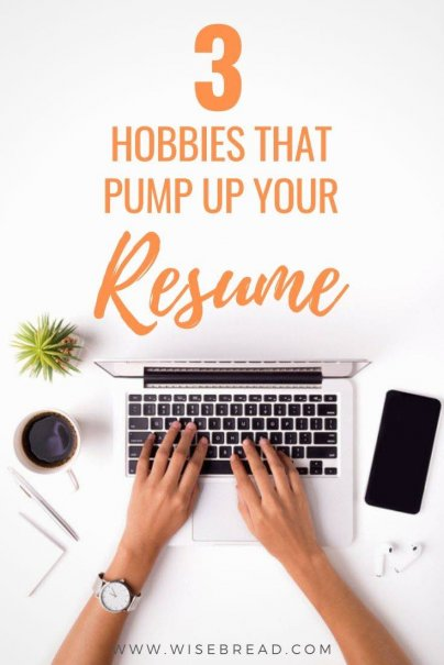 Some of the skills our hobbies impart can benefit us in the workplace. Here are three hobbies that help us develop important, resume-boosting skills, without even trying. | #careeradvice #careertips #resume