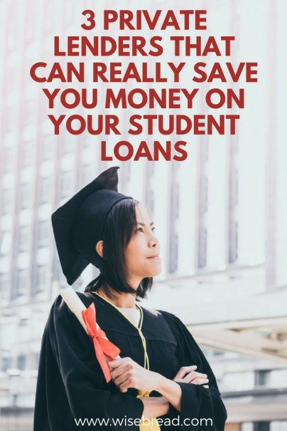 3 Private Lenders That Can Really Save You Money on Your Student Loans