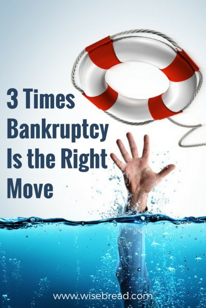 3 Times Bankruptcy Is the Right Move