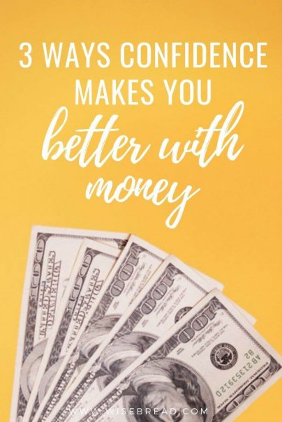 Do you have low confidence? Here's how boosting your confidence can also boost your finances. | #selfconfidence #moneytips #personalfinance