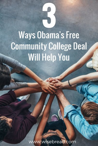 3 Ways Obama's Free Community College Deal Will Help You