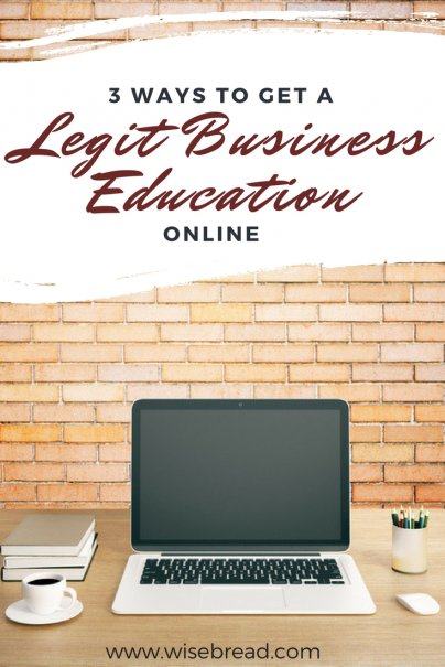 3 Ways to Get a Legit Business Education Online