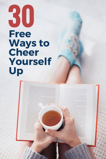 30 Free Ways to Cheer Yourself Up