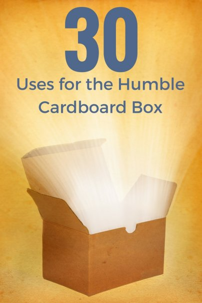 '30 Uses for the Humble Cardboard Box' from the web at 'http://www.wisebread.com/files/fruganomics/u5180/30%20Uses%20for%20the%20Humble%20Cardboard%20Box.jpg'