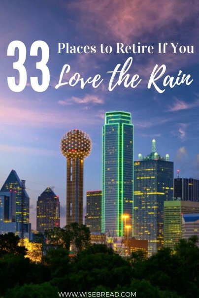 When contemplating places to retire, several things need to get crossed off your list. Here are the best places to retire if you love the rain, along with their cities' average annual rainfall in inches.| #retire #retiring