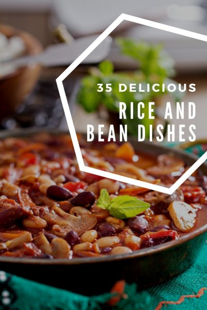 35 Delicious Rice and Bean Dishes