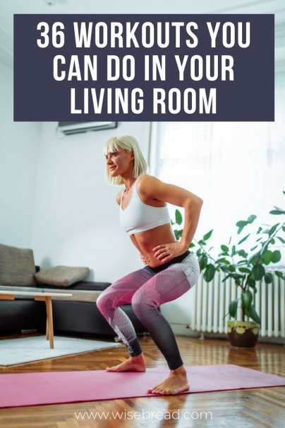 36 Workouts You Can Do in Your Living Room While It's Cold Out