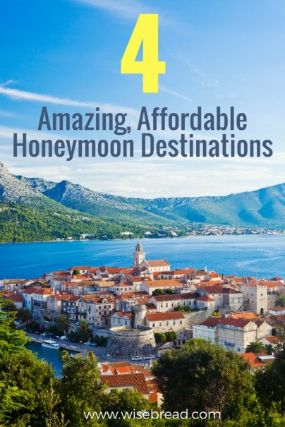 4 Amazing, Affordable Honeymoon Destinations