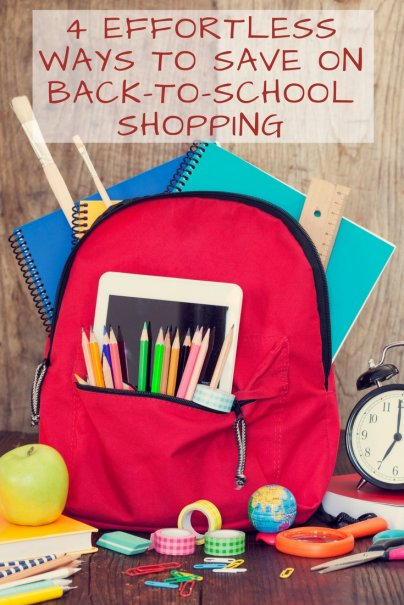4 Effortless Ways to Save on Back-to-School Shopping