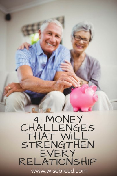 4 Money Challenges That Will Strengthen Every Relationship