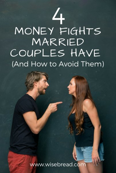 4 Money Fights Married Couples Have (And How to Avoid Them)